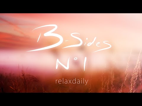 Background Music Instrumentals – relaxdaily – B-Sides N°1