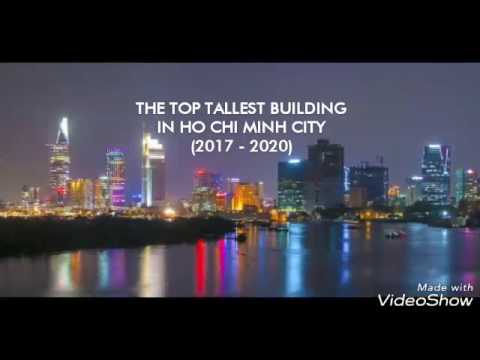THE TOP TALLEST BUILDINGS IN HOCHIMINH CITY (2017 – 2020)