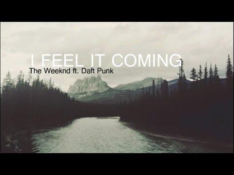 I Feel It Coming - The Weeknd ft. Daft Punk (Lyrics)