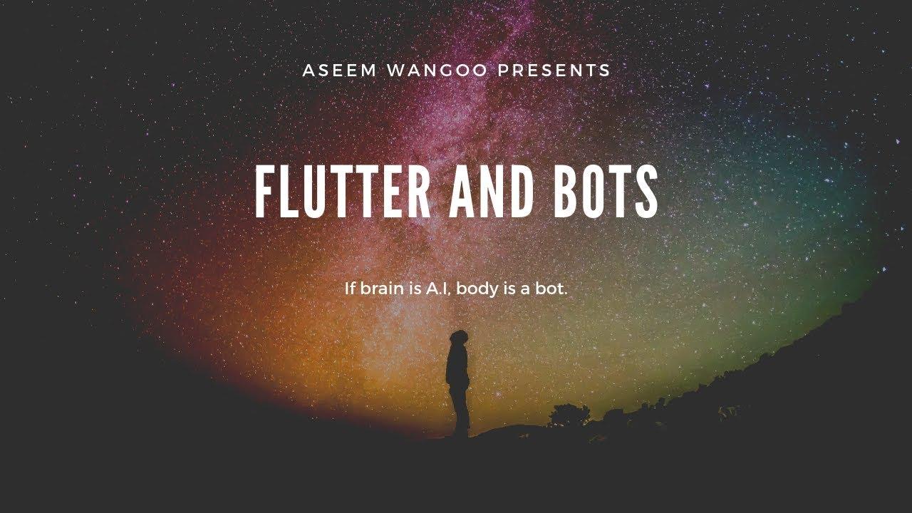 Flutter and Bots (DialogFlow) - Flutter - Use bots in your flutter app