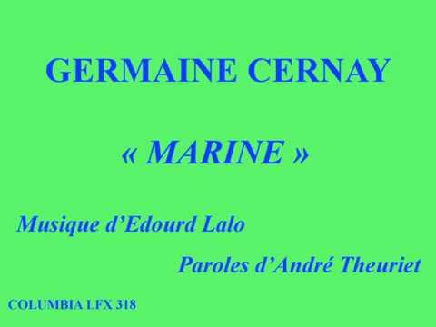 Germaine Cernay   Marine   Musique Edouard Lalo   Paroles de'André Theuriet   Columbia LFX 318