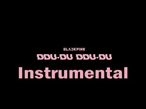 blackpink---ddu-du-ddu-du-instrumental-(90%)-+-download-link