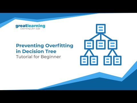 Preventing Overfitting In Decision Tree | Machine Learning | Tutorial For Beginners |Great Learning