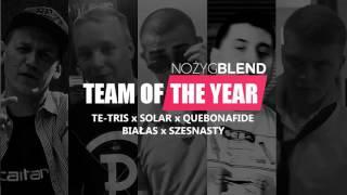 Te-Tris x Solar x Quebonafide x Białas x Szesnasty - Team Of The Year [Nożyg Blend]