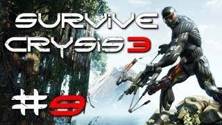 Crysis 3 Gameplay #9 - Let's Survive Crysis 3 - PC | max Details | Post Human Warrior