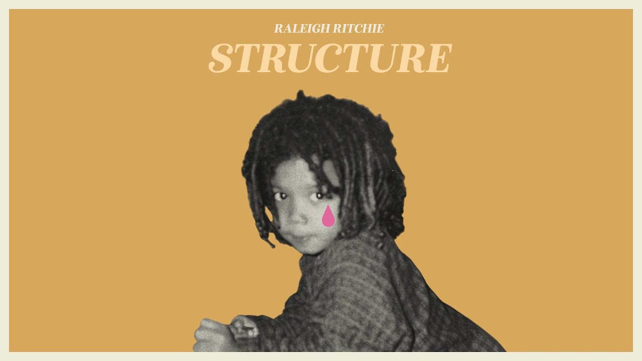 Raleigh Ritchie - Structure