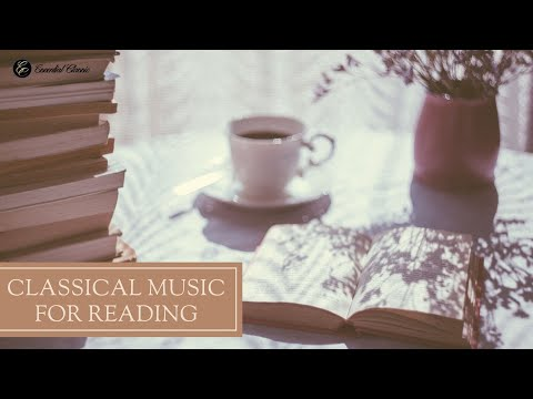 Classical Music For Reading & Concentration