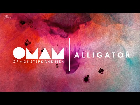Of Monsters And Men | Alligator (Lyrics//Subtitulada A Español)