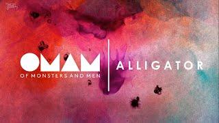 Of Monsters And Men | Alligator  Lyrics//subtitulada A Español