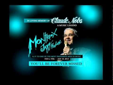 In Loving Memory of Claude Nobs