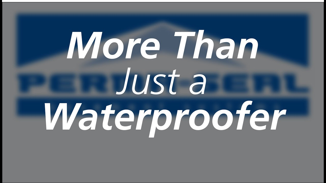 Perma Seal: More Than Just A Waterproofer
