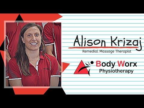 Alison Krizaj- Remedial Massage Therapist at BodyWorx Physio