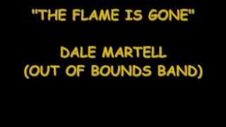 THE FLAME IS GONE-DALE,Ted & Cory