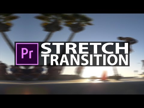 Premiere Pro: The Stretch Transition