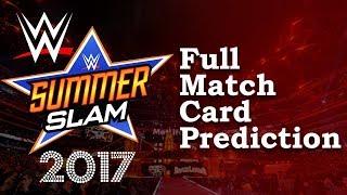 WWE SummerSlam 2017 - Full Match Card Prediction