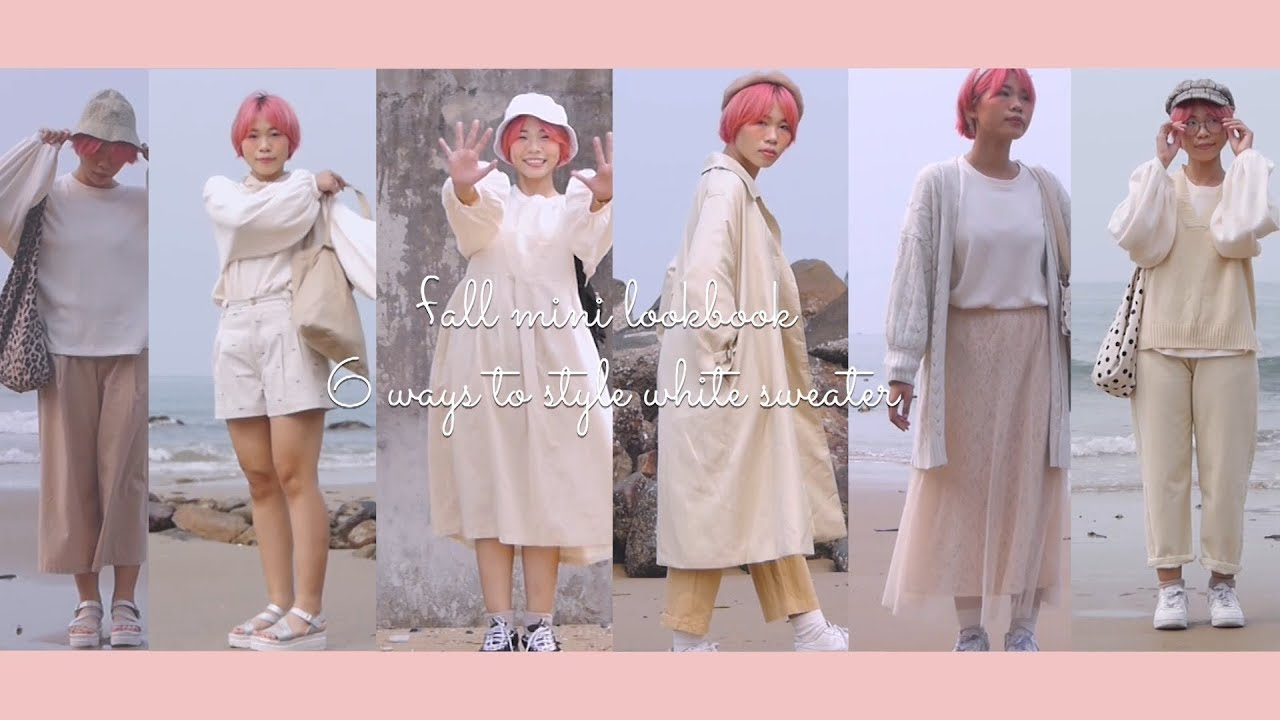 [VIDEO] - fall mini lookbook / 6 ways to style white sweater | shuu9x 1