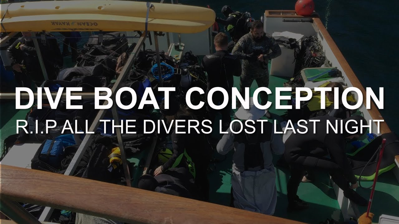 Dive Boat Conception Various Footage Of The Layout Of The Boat Rip All Those Lost Youtube