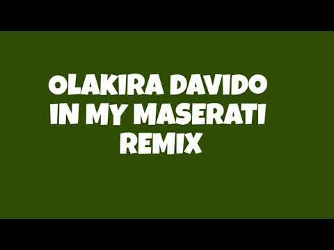 Download Olakira - Maserati Remix Ft Davido (Lyrics Video )