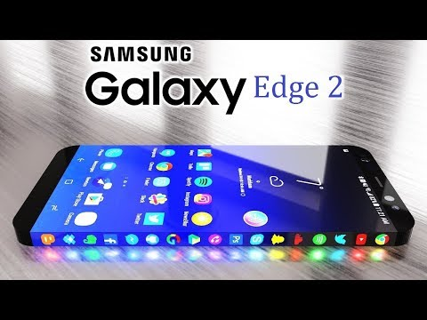 Samsung Galaxy Edge 2 Introduce, First Look, Specification, Camera, Concept 2018