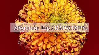 Mountain top / RADWIMPS
