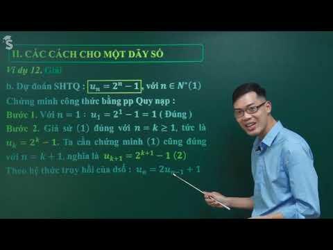 Tìm số hạng tổng quát của dãy số cho bởi hệ thức truy hồi - Toán 11| Thầy Nguyễn Công Chính