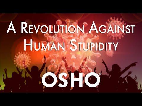 OSHO: A Revolution Against Human Stupidity