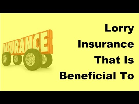 lorry-insurance-that-is-beneficial-to-you---2017-lorry-insurance-benefits