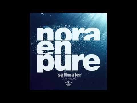 Nora En Pure - Saltwater (2015 Rework)