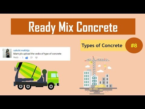 What is Ready Mix Concrete? || What is RMC? || Types of Concrete #8