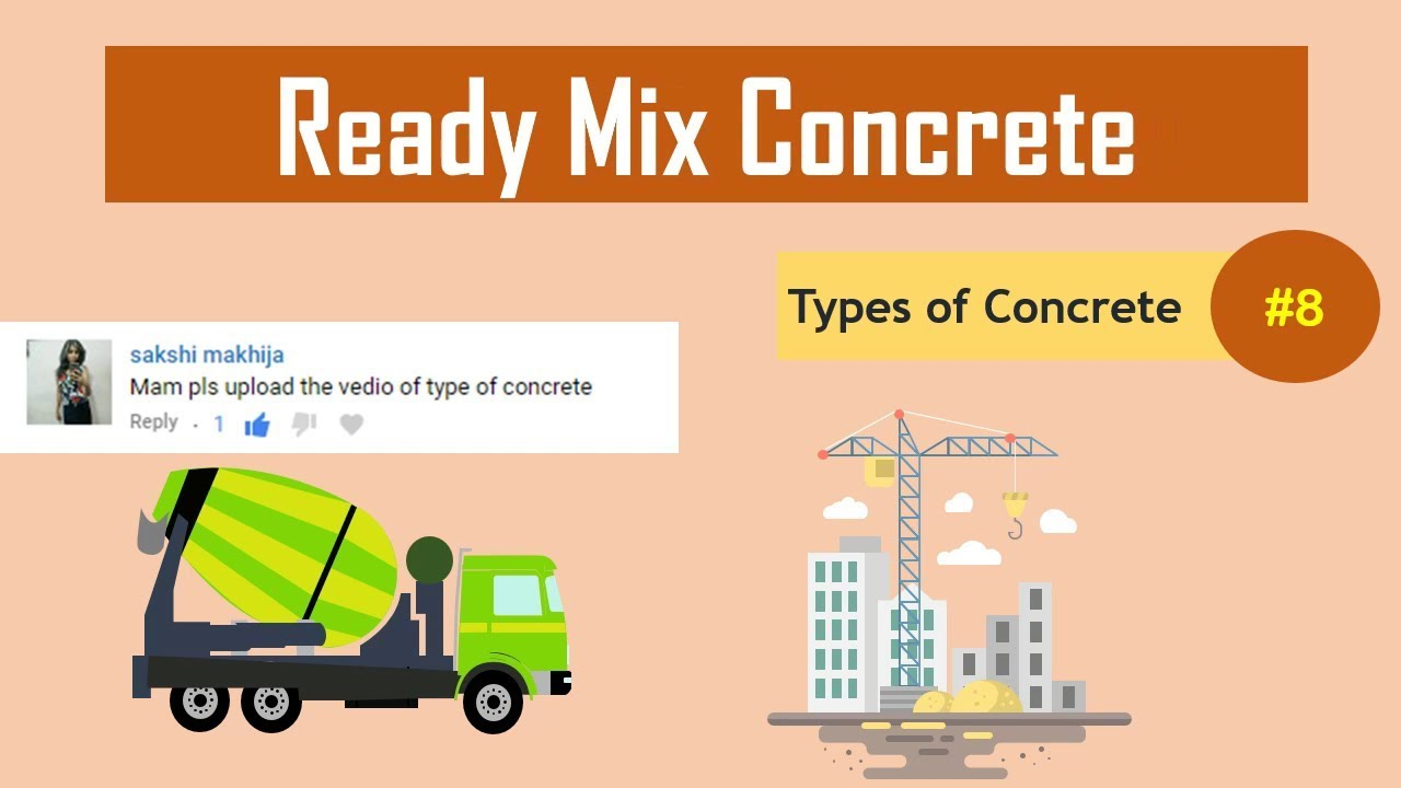 What Is Ready Mix Concrete What Is Rmc Types Of Concrete 8 Youtube