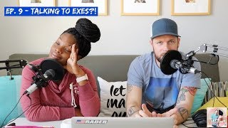 Talking To Exes?! | Let's Make Out | Ep. 9