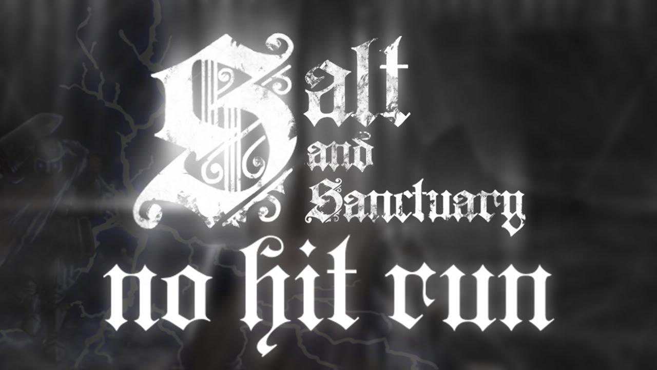 Salt and Sanctuary -  No Hit Run