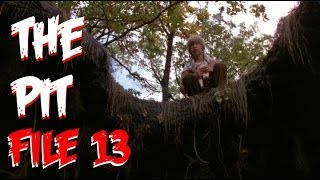 File 13 - THE PIT (1981)