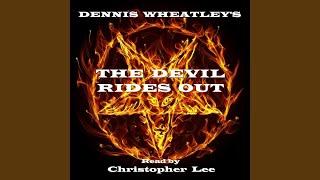 The Devil Rides Out - Part 1