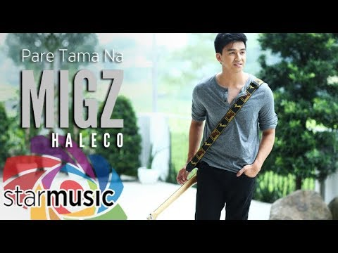 Migz Haleco - Pare Tama Na (Official Lyric Video)