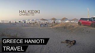 Greece Halkidiki (Chalkidiki) - Hanioti (Chaniotis) 2016(Vacanta Grecia Halkidiki - 2016 Vei putea urmarii drumul cu masina de la complexul de vile Olympic Kosma Villas pana la plaja