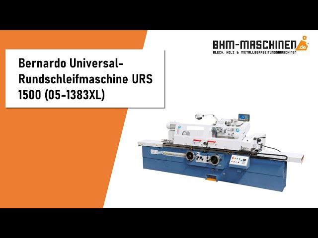 Bernardo Universal-Rundschleifmaschine URS 1500 - BHM-Maschinen