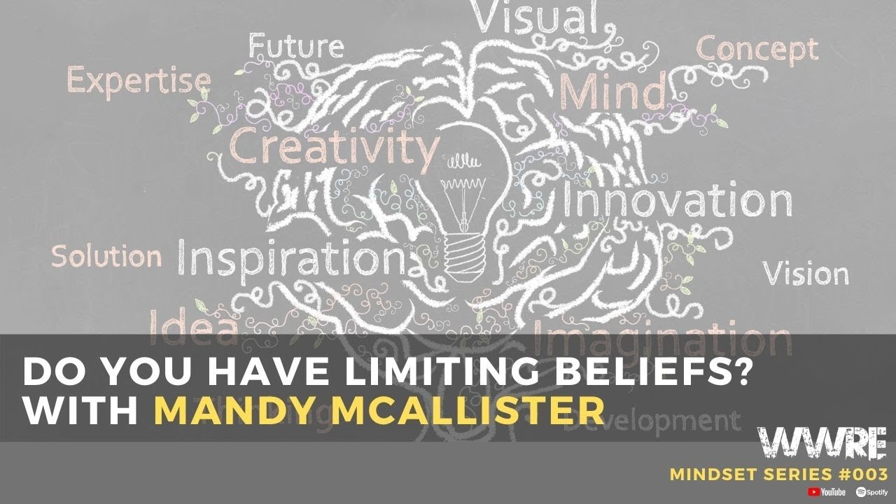 Mindset Series: Limiting Beliefs