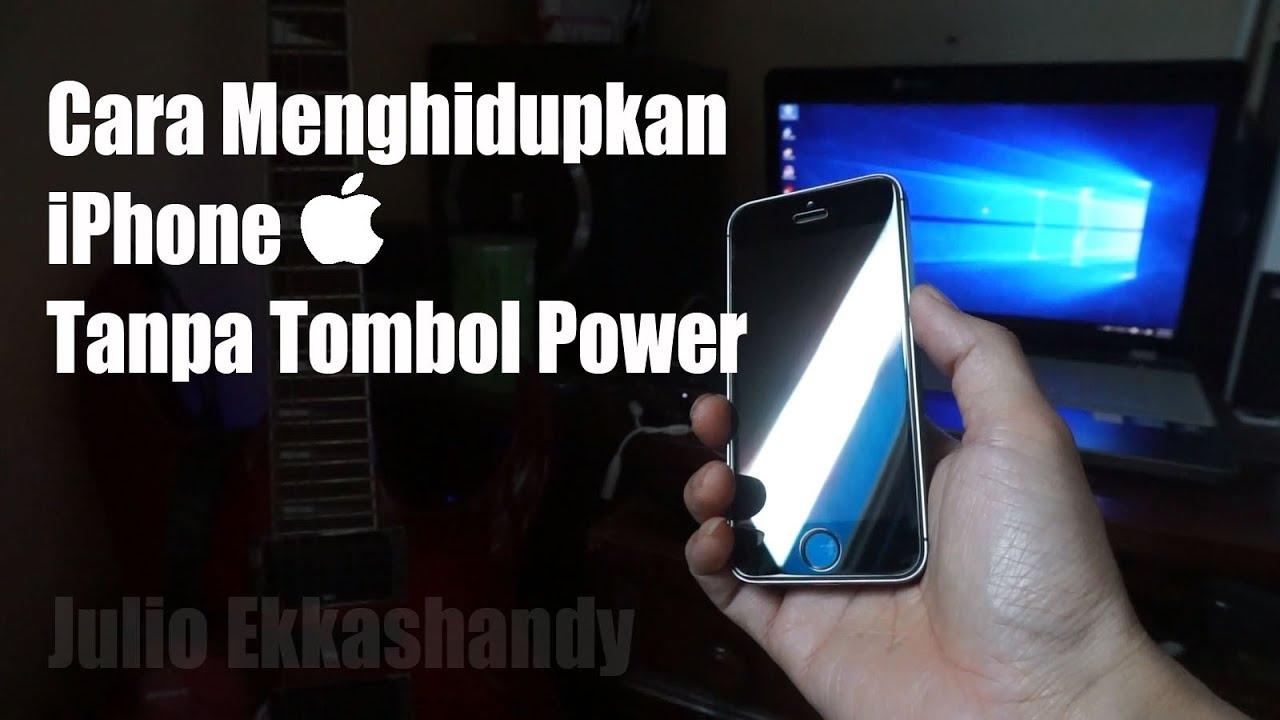 Cara Menghidupkan iPhone Tanpa Tombol Power
