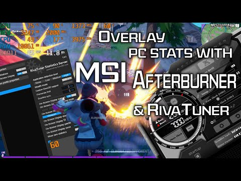 How to use MSI Afterburner and RivaTuner to Monitor CPU and GPU Statistics