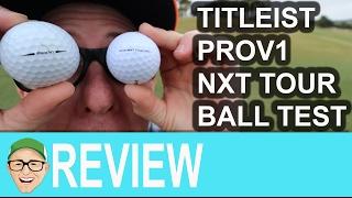 Titleist ProV1 Titleist NXT Tour Golf Ball Test
