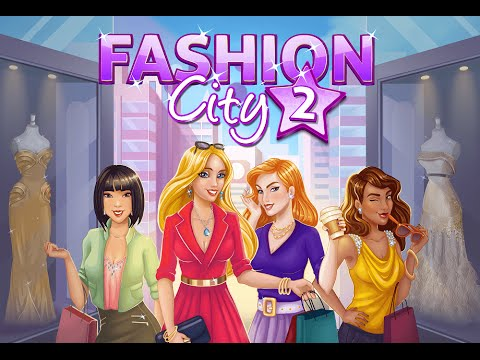 FASHION CITY 2 Gameplay iOS