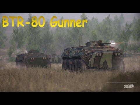 |Squad 8.7| BTR-80 Gunner Action!