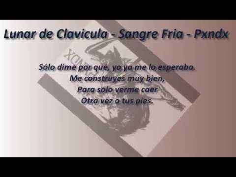Download Lunar de Clavicula - Sangre Fria - Pxndx - Letra