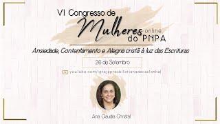 Congresso de Mulheres do PNPA - Ana Claudia Christal (Dia 3)