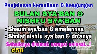 Gambar cover KEAGUNGAN BULAN SYA'BAN & NISHFU SYA'BAN + Amalan2nya