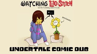Flowey and Frisk watch Lilo and Stitch (Undertale Comic Dub)