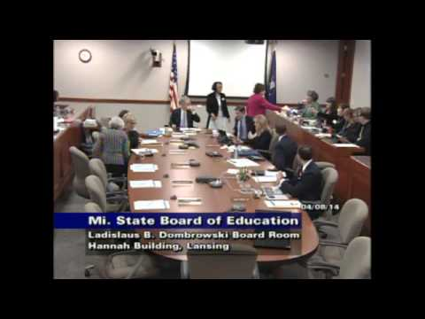 Michigan State Board of Education Meeting for April 8, 2014 - Morning Session