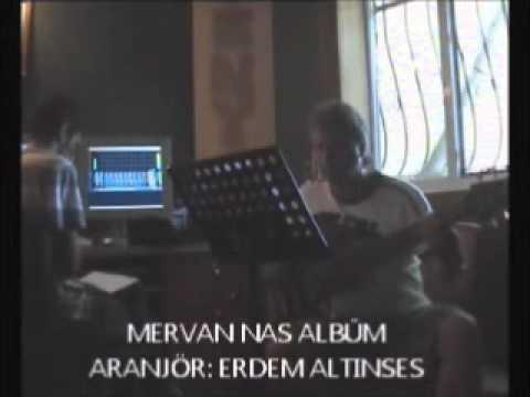 Nurhat Şensesli .Aranjör Erdem Altınses. Mervan Nas Albüm 2.wmv