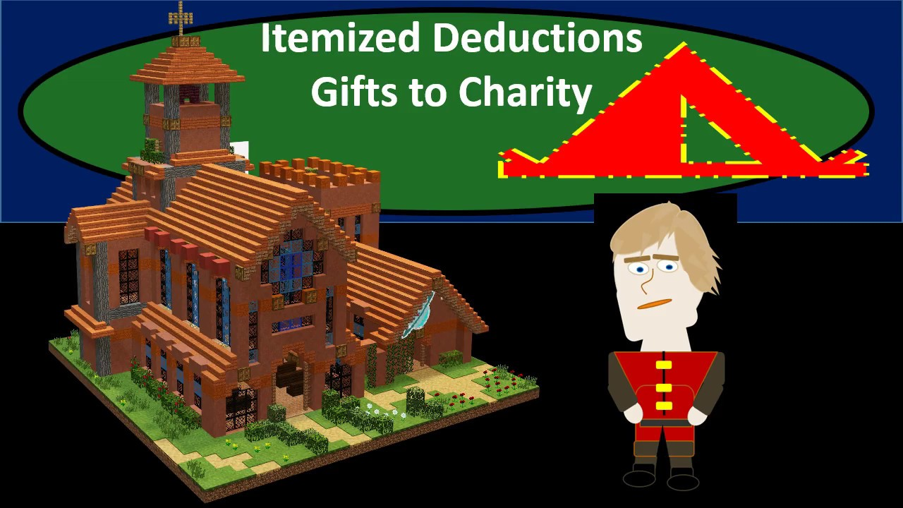Gifts to Charity - Itemized Deductions Gifts to Charity - Federal Income Taxes 2018 2019